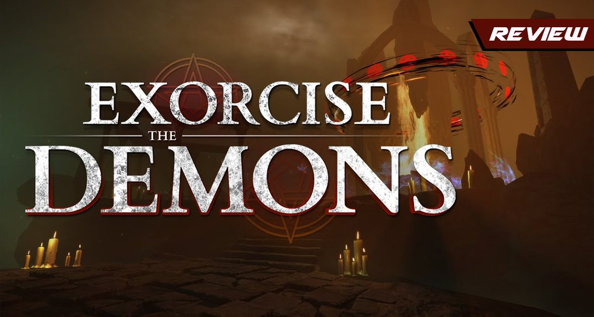 GGA Game Review: Test The Bonds Between Friends in EXORCISE THE DEMONS