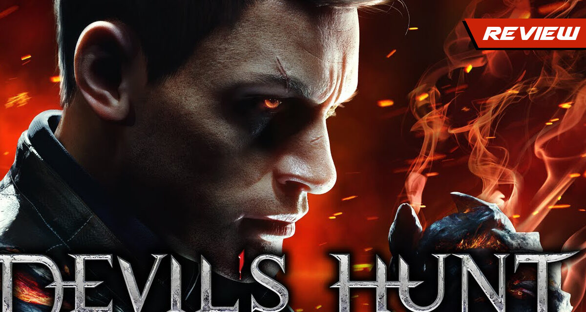 GGA Game Review: DEVIL'S HUNT Doesn't Deliver the Thrill