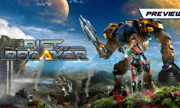 GGA Game Preview: THE RIFTBREAKER Has Great Potential