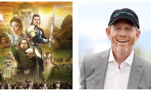 Ron Howard Gives Update on WILLOW Series for Disney+