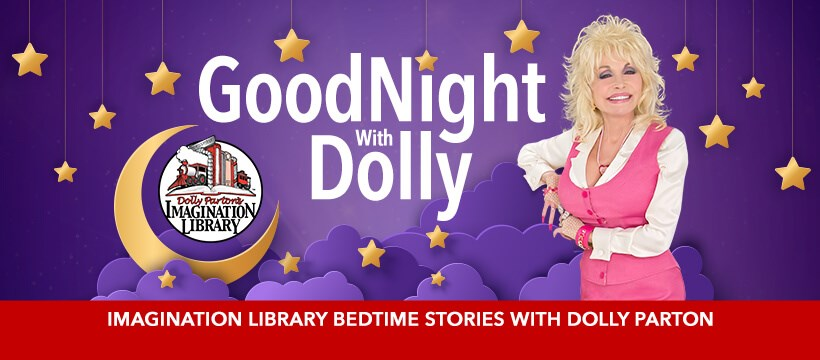 Goodnight With Dolly promo from Imagination Library's Facebook page featuring Dolly Parton.