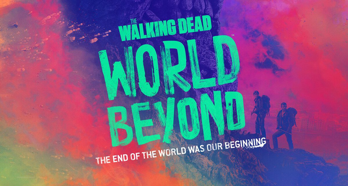 AMC Releases New THE WALKING DEAD: WORLD BEYOND Video Asset and Companion Art