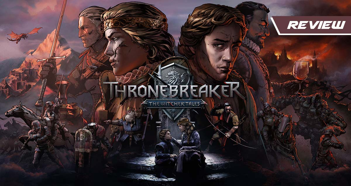 GGA Game Review: THRONEBREAKER: THE WITCHER TALES Struggles to Hold Player's Interest
