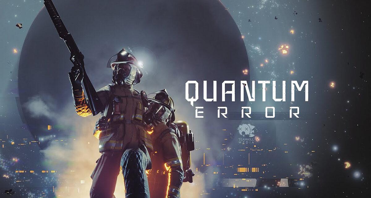 QUANTUM ERROR Cosmic Horror Trailer Released by TeamKill Media