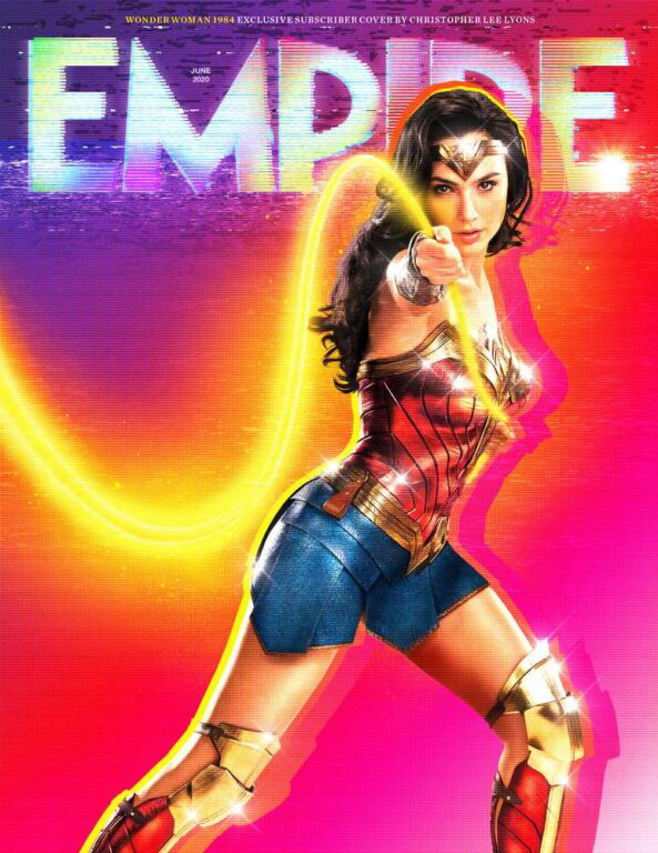 Empire Magazine's Subscriber-Exclusive June 2020 cover featuring Gal Gadot as Wonder Woman for Wonder Woman 1984