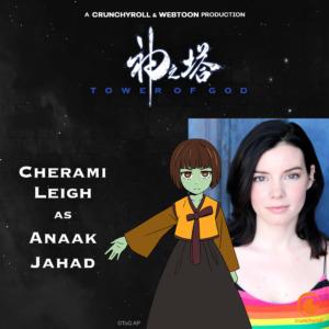 Cherami Leigh as Anaak Jahad (Tower of God dub cast promo materials)