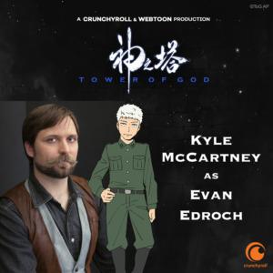 Kyle McCartney as Evan Edroch (Tower of God dub cast promo materials)