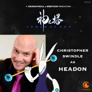 Christopher Swindle as Headon (Tower of God dub cast promo materials)