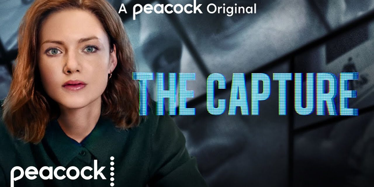 SDCC 2020: Peacock Introduces New Series, THE CAPTURE