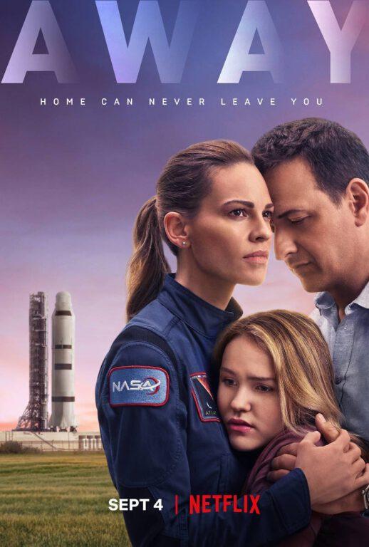 Poster for Away starring Hilary Swank, Talitha Eliana Bateman, and Josh Charles.