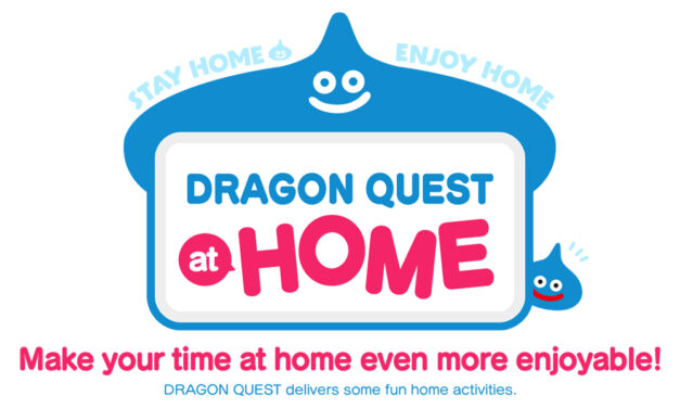 DRAGON QUEST AT HOME Has Everything You Need to Keep Busy