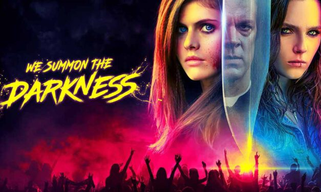Movie Review – WE SUMMON THE DARKNESS