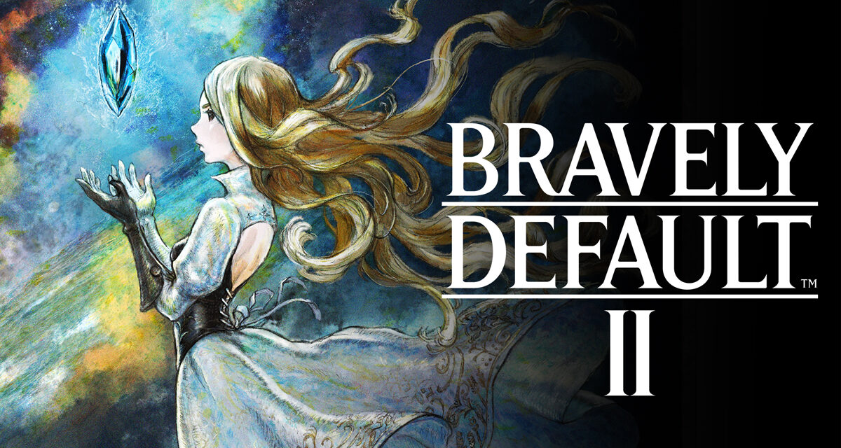 Nintendo Direct Mini: BRAVELY DEFAULT II Trailer Introduces A New World, Heroes and Story