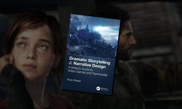 Book Review: DRAMATIC STORYTELLING AND NARRATIVE DESIGN