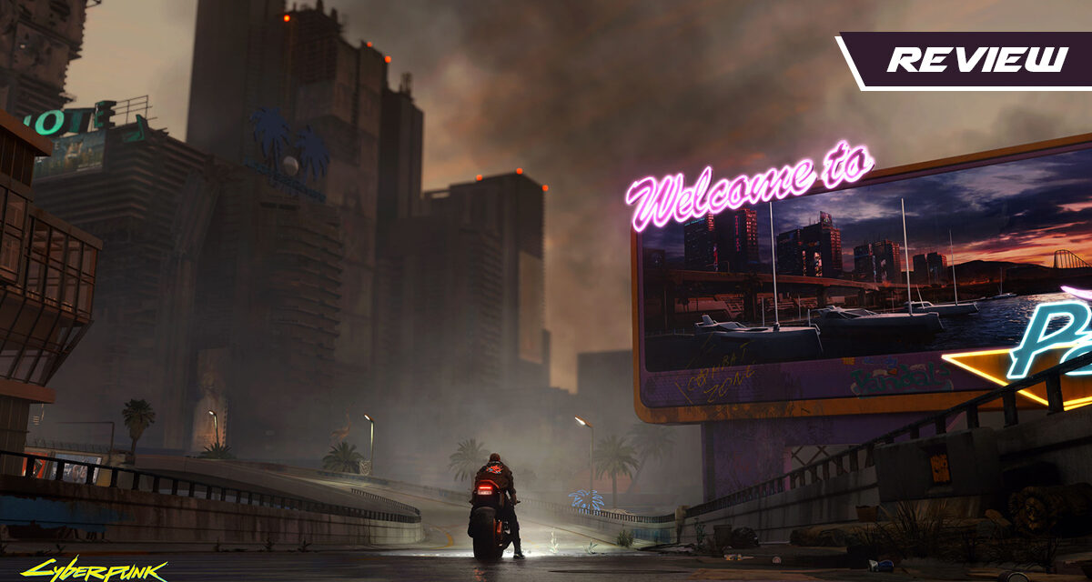 GGA Game Review: CYBERPUNK 2077 Is a Glitchy Dystopian Thrill Ride