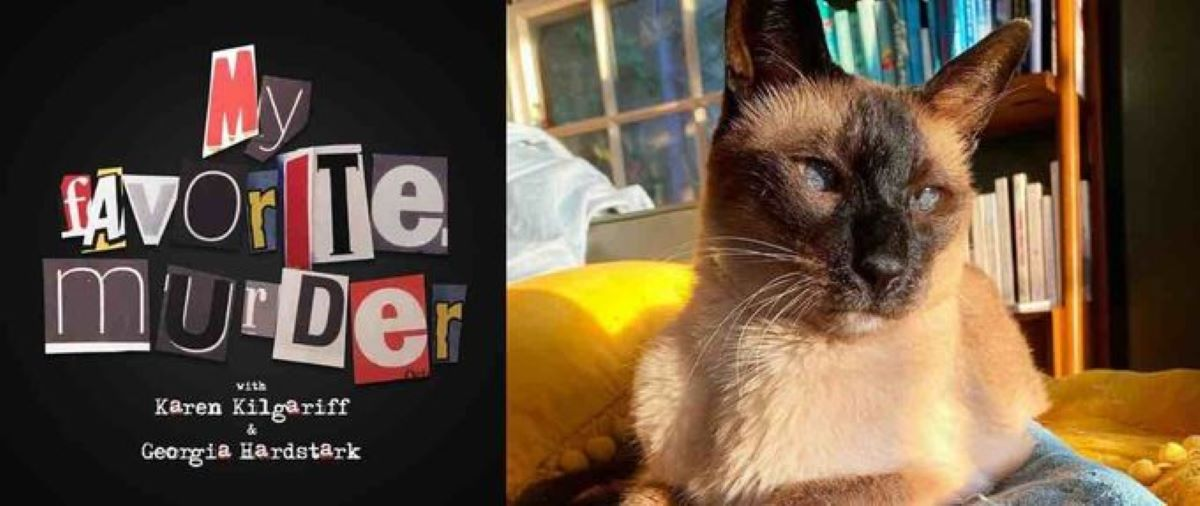 MY FAVORITE MURDER Launches Campaign in Honor of Beloved Pet