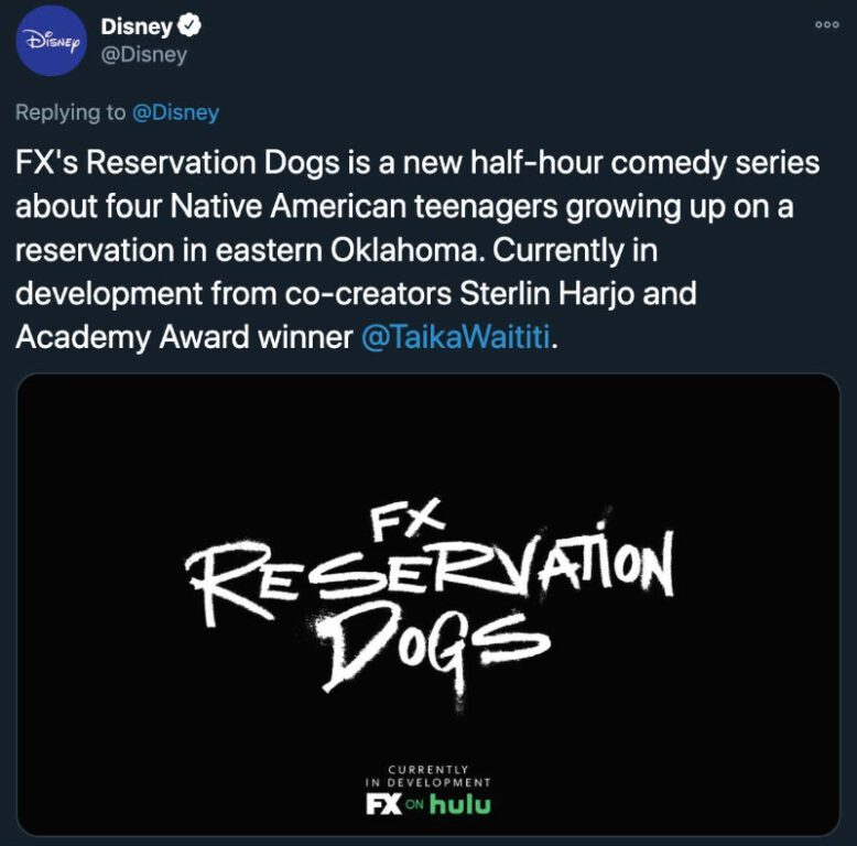 Disney Investor Day announces Reservation Dogs at FX