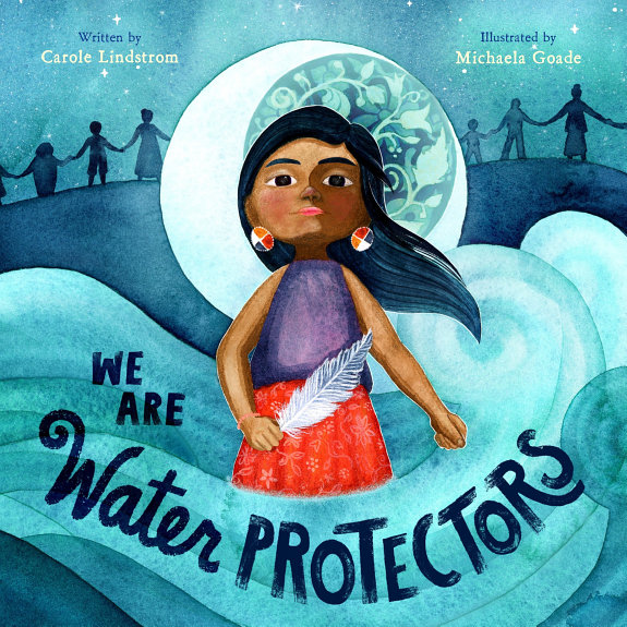 We Are The Water Protectors book cover