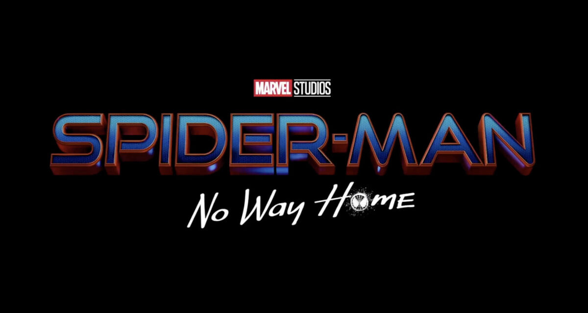 Spider-Man 3 Is Officially Titled SPIDER-MAN: NO WAY HOME and We Have Some Theories About It