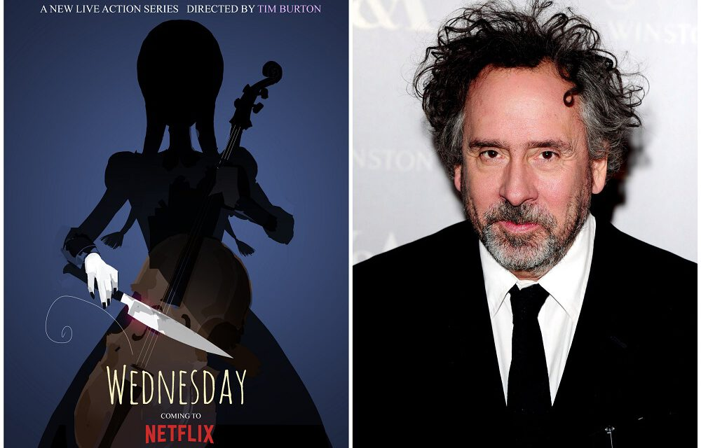 Tim Burton to Helm Live-Action Wednesday Addams Series for Netflix