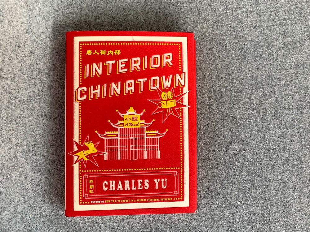 Photo of novel Interior Chinatown by Charles Yu.