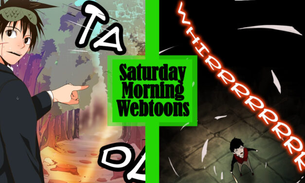Saturday Morning Webtoons: THE GOD OF HIGH SCHOOL and TOWER OF GOD