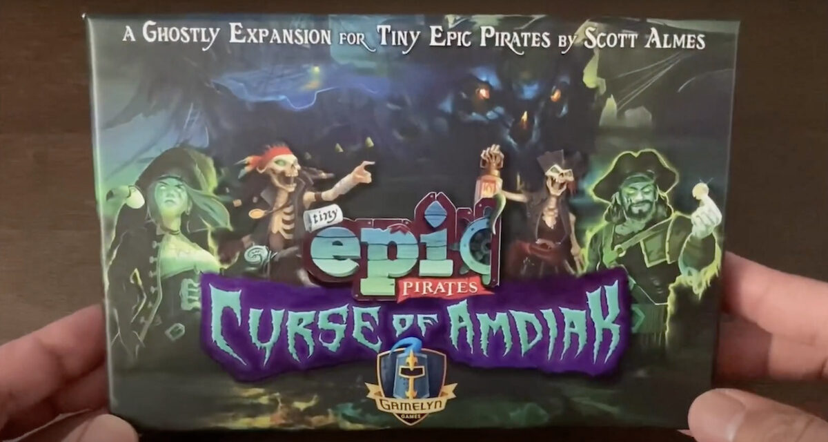 Tiny Epic Pirates and Curse Of Amdiak | See What's Inside The Box