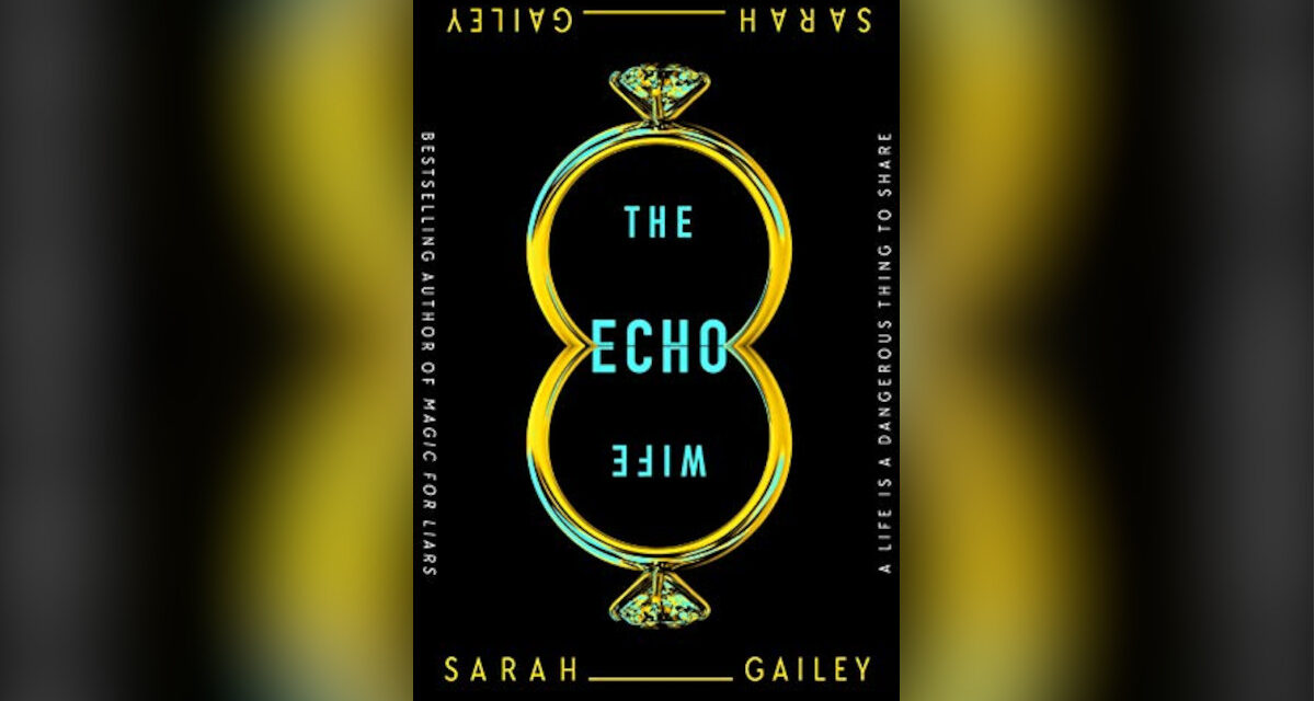 Book Review: THE ECHO WIFE