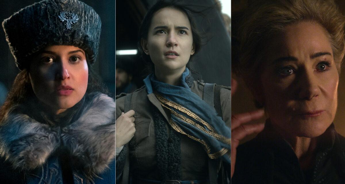 6 Powerful Women To Keep an Eye on in SHADOW AND BONE