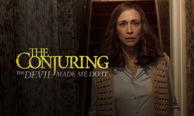 THE CONJURING: THE DEVIL MADE ME DO IT Gets a Terrifying New Trailer