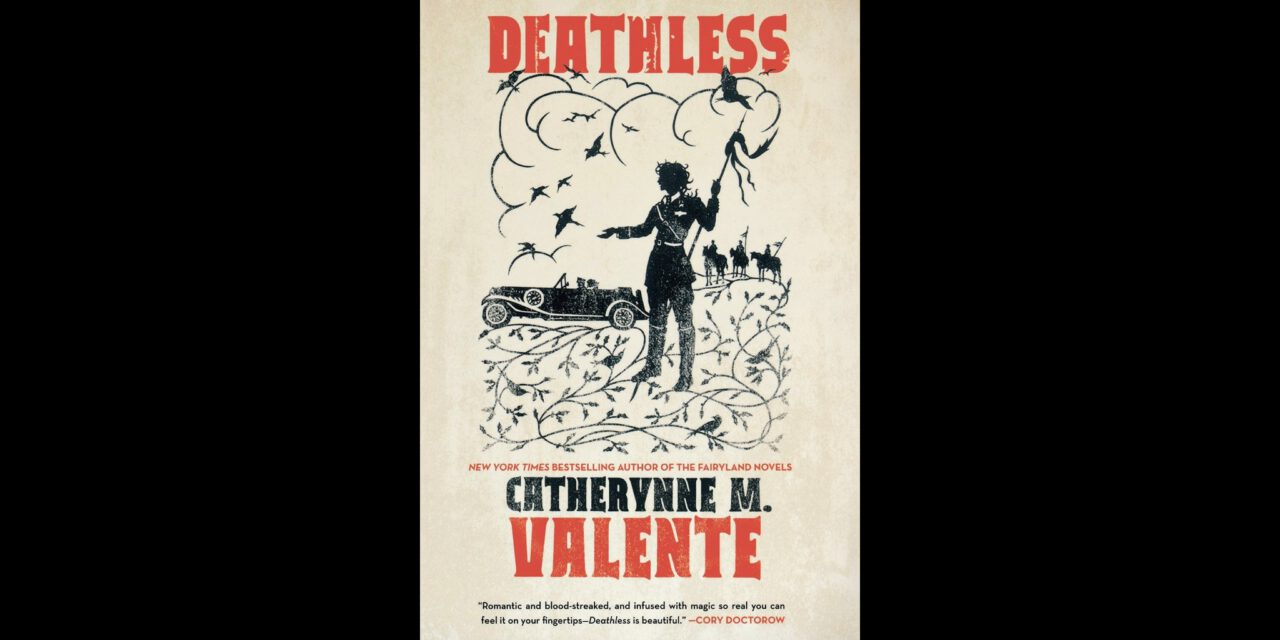 """Cover for """"Deathless"""" by Catherynne M. Valente, a book like Shadow and Bone."""