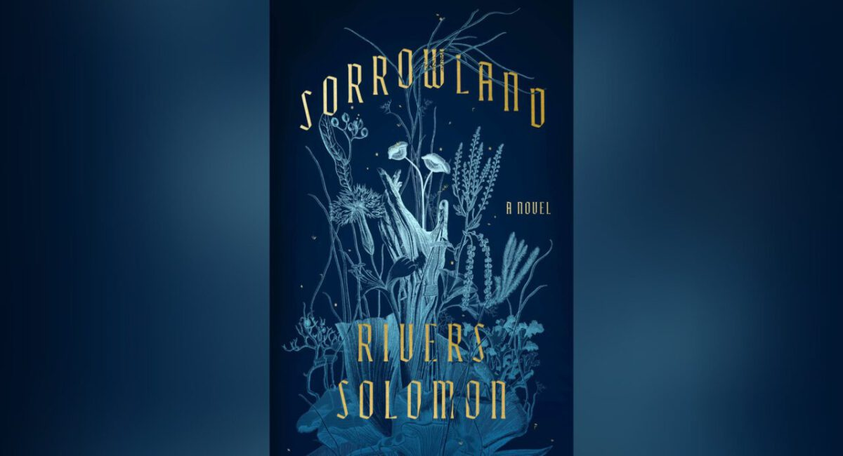 The cover of Sorrowland by Rivers Solomon: a blue background, white sketched mushrooms, and the title and author overlaid in ornate gold letters