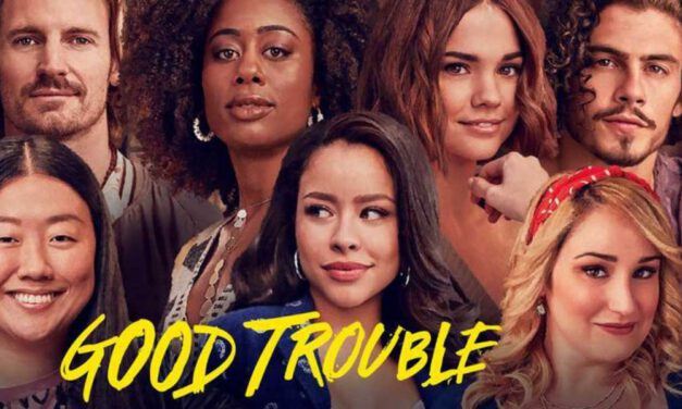 GOOD TROUBLE Lives Up to Its Name in Its Midseason Finale