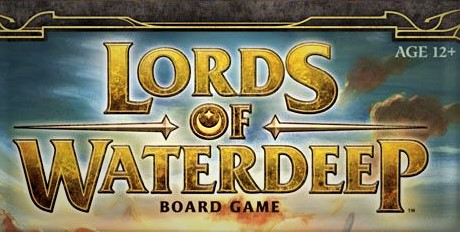 LORDS OF WATERDEEP – A Modern Tabletop Classic