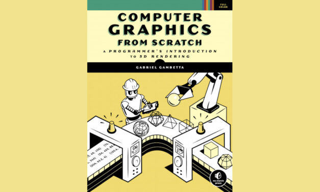 Book Review: COMPUTER GRAPHICS FROM SCRATCH
