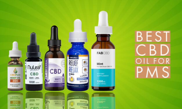 Best CBD Oil for PMS: Review & Top Brands