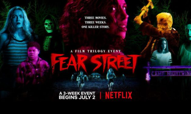 Movie Review: FEAR STREET TRILOGY