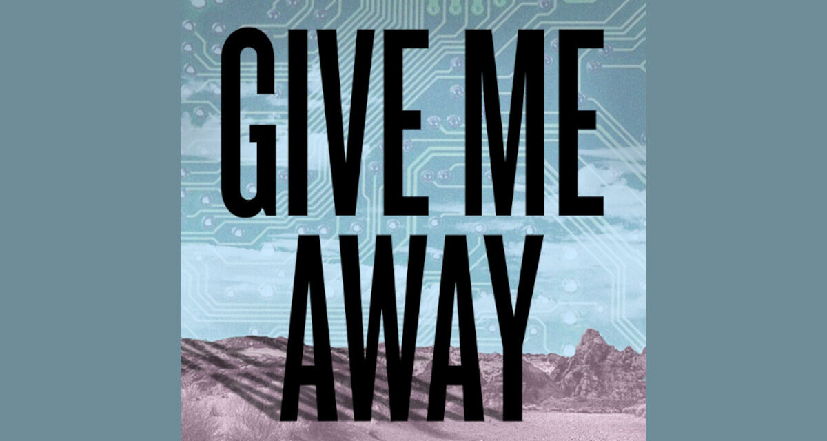 Podcast Review: GIVE ME AWAY Part Two