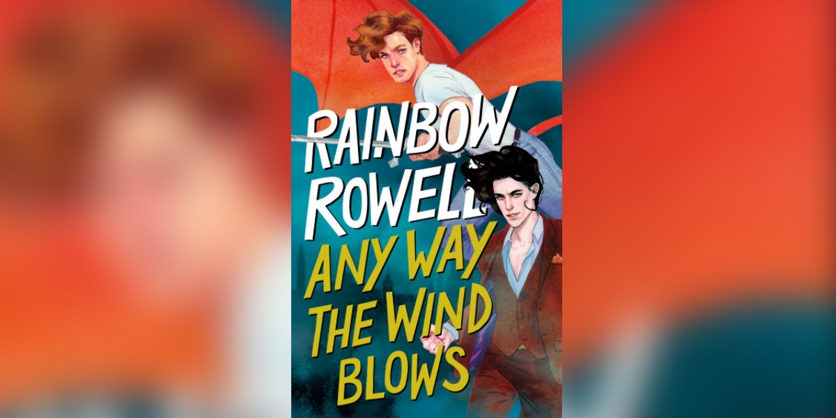 Book cover for Rainbow Rowell's Any Way the Wind Blows.