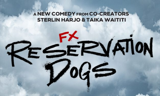 GGA Indigenerd Wire: Check Out the First Poster for RESERVATION DOGS