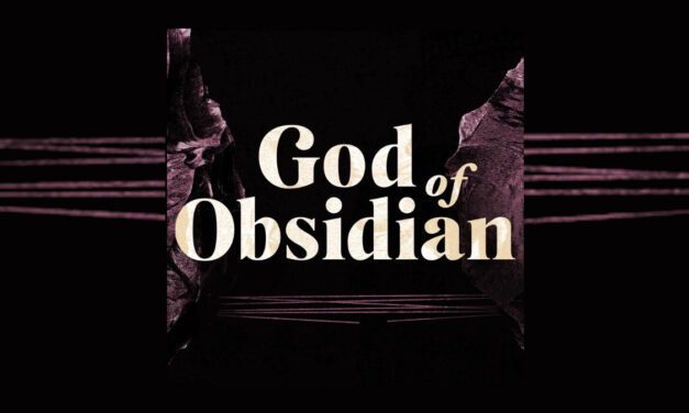 Podcast Review: GOD OF OBSIDIAN