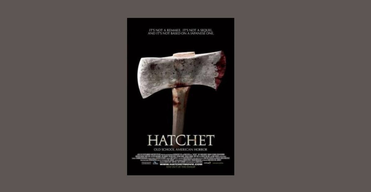 Underrated Horror Movie of the Month: HATCHET