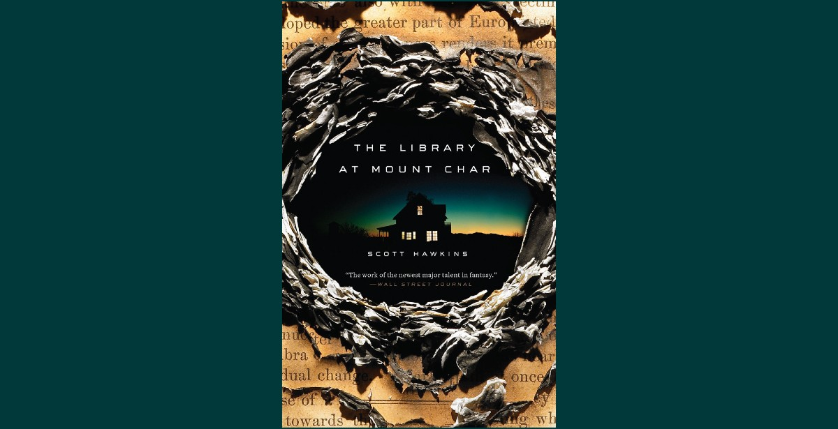 """The cover of Scott Hawkins' """"The Library at Mount Char"""""""