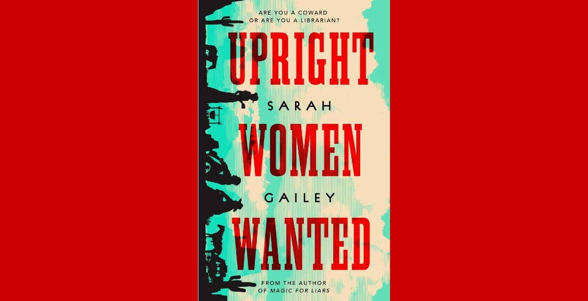 """The cover of Sarah Gailey's """"Upright Women Wanted"""""""