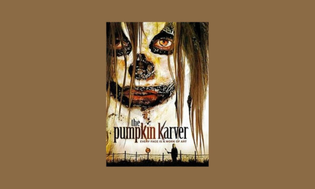 Underrated Horror Movie of the Month: THE PUMPKIN KARVER
